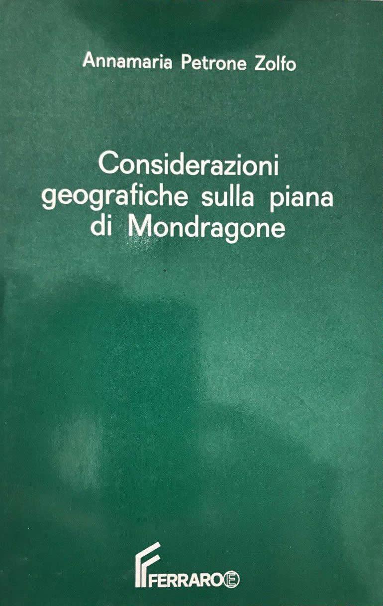 Considerazioni Geografiche sulla Piana di Mondragone