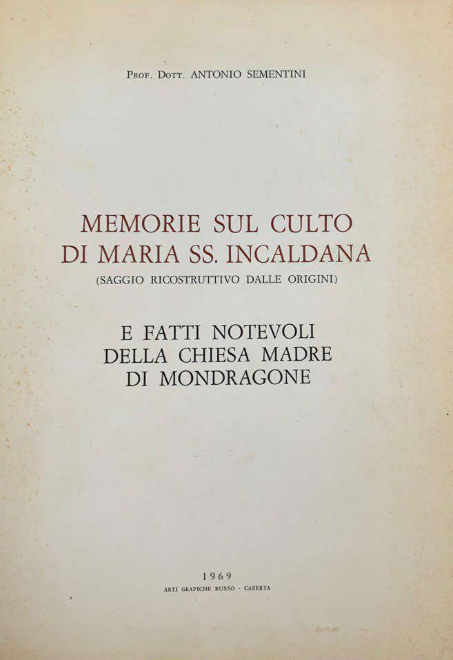 Memorie sul Culto di Maria SS Incaldana