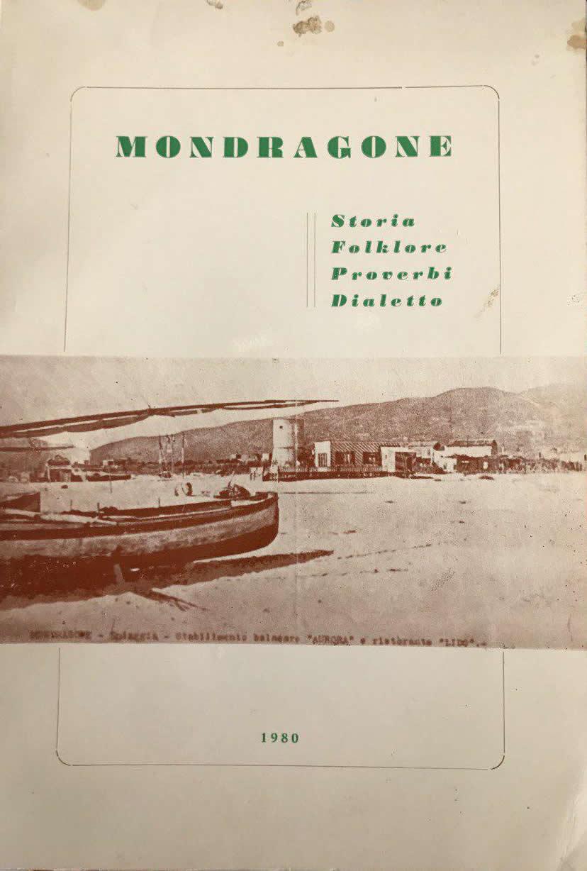 Mondragone, Storia Folkore Proverbi e Dialetto