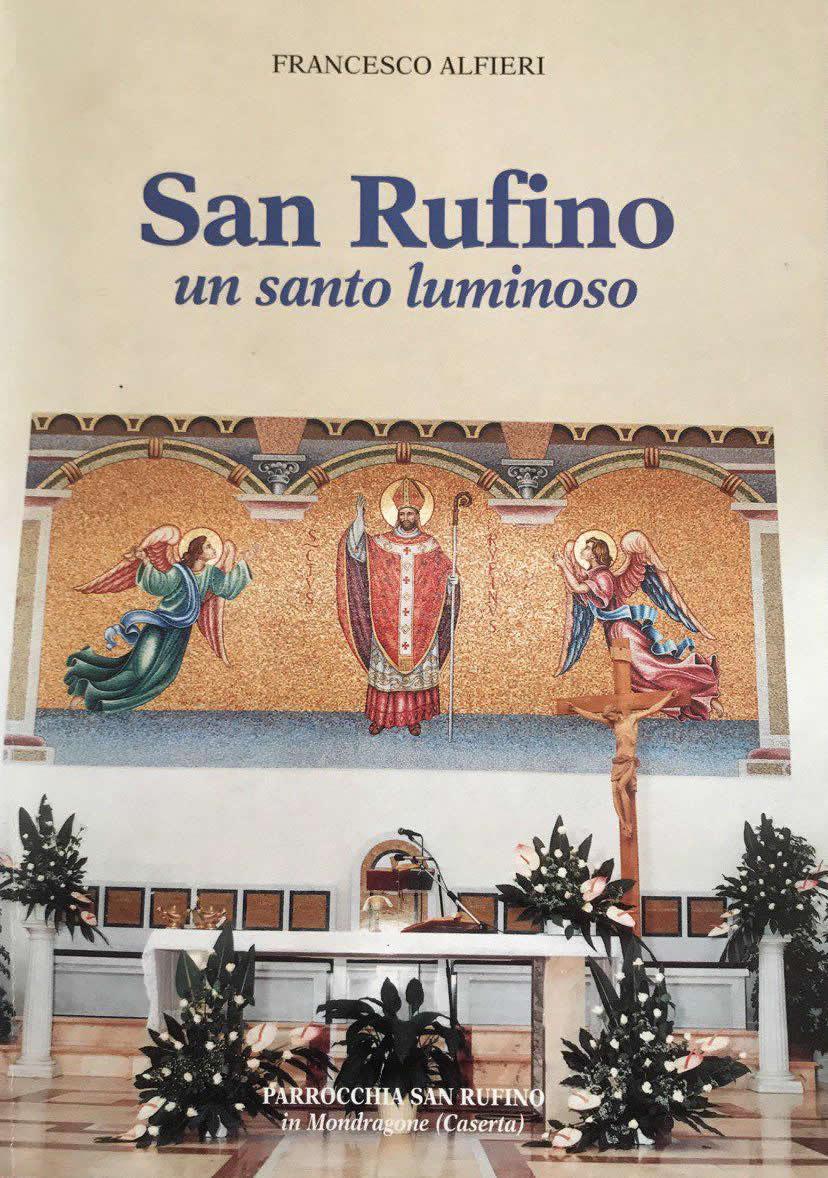 San Rufini, un Santo luminoso
