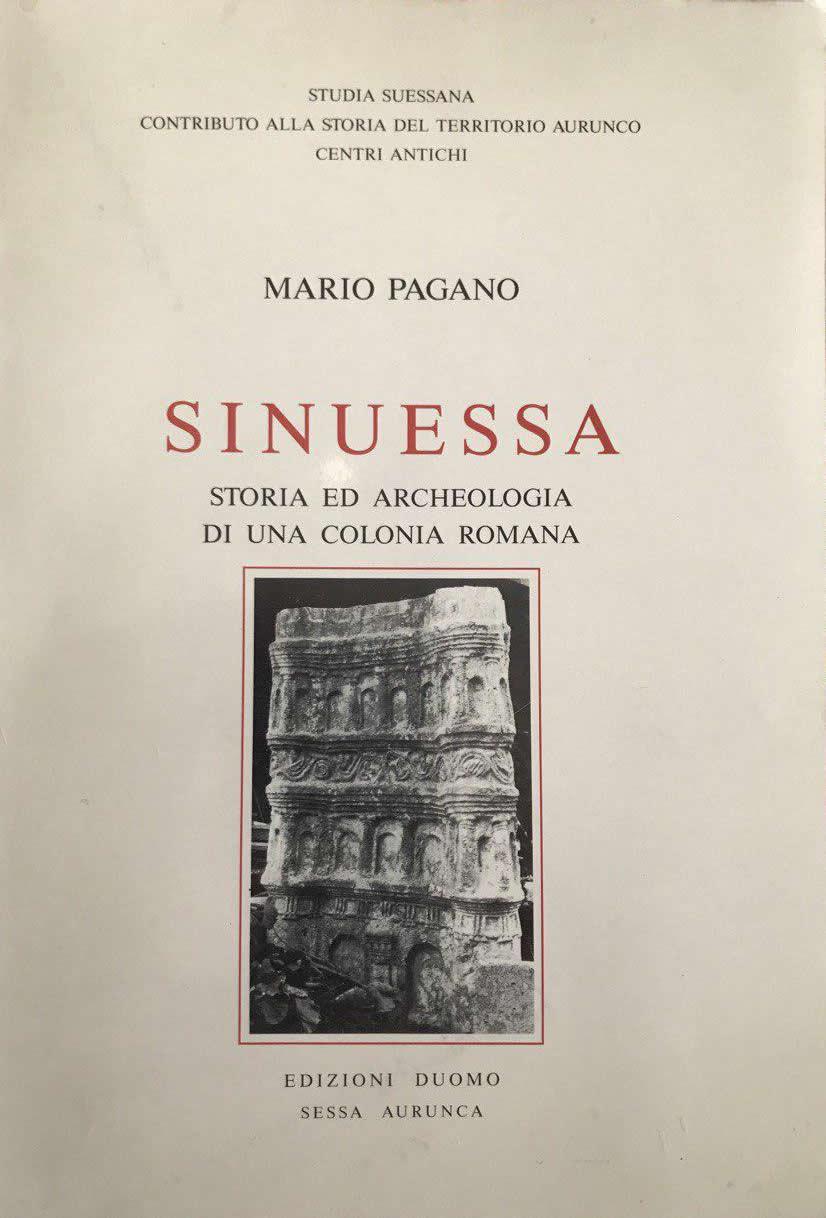 Sinuessa, storia ed archeologia di una colonia romana