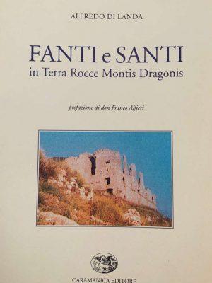 fanti-e-santi-rocca-montis-dragonis