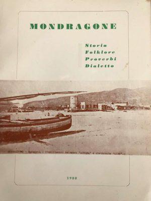 mondragone-storia-folkore-proverbi-dialetto-pasquale-schiappa